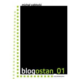 """Michał Zabłocki """"Blogostan_01"""""""